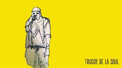 Trugoy | De La Soul
